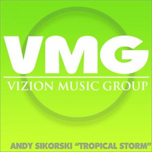 Album Tropical Storm from Andy Sikorski