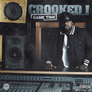 Album Game Time from Crooked I