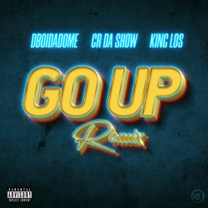 Album Go up Remix from King Los