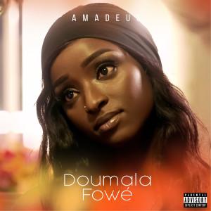 Album Doumala Fowé (Explicit) from Amadeus