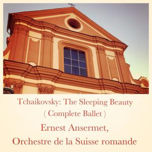 Album Tchaikovsky: The Sleeping Beauty (Complete Ballet) from Ernest Ansermet