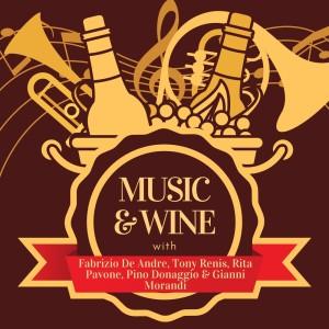 Music & Wine with Fabrizio De Andre, Tony Renis, Rita Pavone, Pino Donaggio & Gianni Morandi