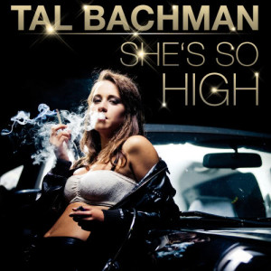 Album She's so High (Re-Recorded) from Tal Bachman
