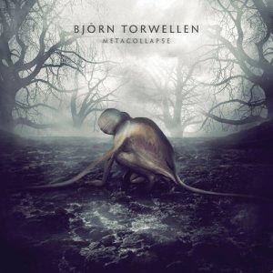 Bjoern Torwellen的專輯Metacollapse