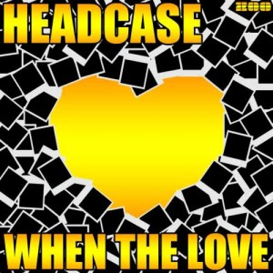 Album When The Love from Headcase