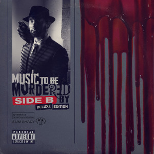 Album Music To Be Murdered By - Side B (Deluxe Edition) (Explicit Version) from Eminem