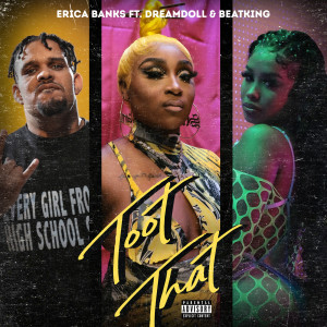 Album Toot That (feat. DreamDoll & BeatKing) (Explicit) from Erica Banks
