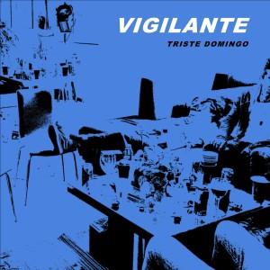 Album Triste Domingo from Vigilante
