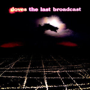 The Last Broadcast 2002 Doves