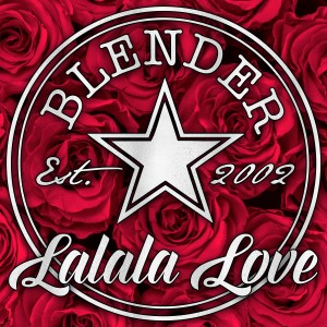 Blender的專輯Lalala Love