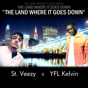 Album The Land Where It Goes Down from YFL Kelvin