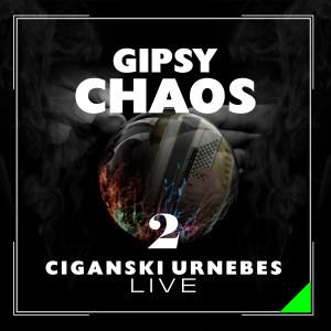Album Gipsy Chaos - Ciganski Urnebes 2 (Live) from Nena