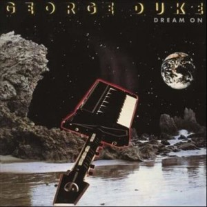 Album Dream On (Bonus Track Version) from George Duke