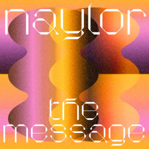 Album The Message from Naylor