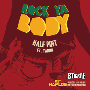 Album Rock Ya Body - Single from Half Pint