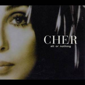 Listen to All Or Nothing (K-Klass Radio Mix) song with lyrics from Cher