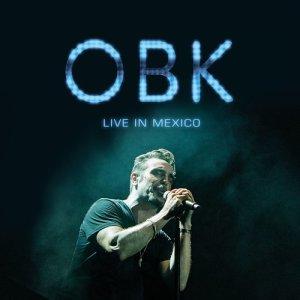 Album OBK Live in Mexico from OBK