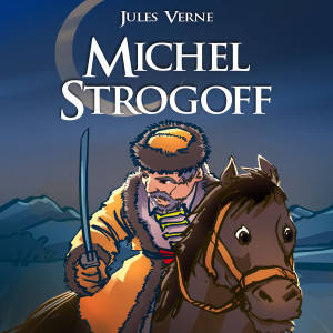 Album Jules Verne : Michel Strogoff from Johann Strauss