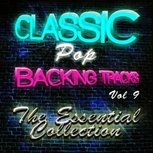 The Classic Pop Machine的專輯Classic Pop Backing Tracks, Vol. 9