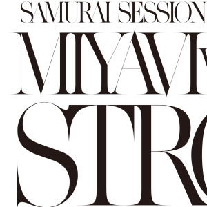 Samurai Session World Series Vol.1 MIYAVI Vs. KREVA Strong 2011 雅-miyavi-; Kreva