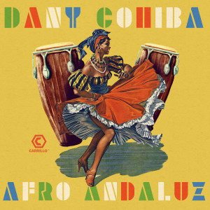 Album Afro Andaluz from Dany Cohiba