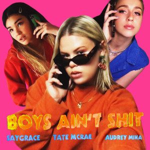 Listen to Boys Ain't Shit song with lyrics from SAYGRACE