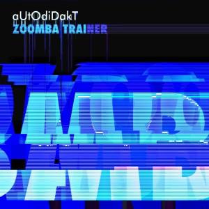 Album Zoomba Trainer from Autodidakt