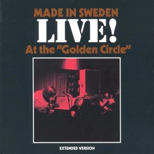 "Live! At the ""Golden Circle"" 2002 Made In Sweden"