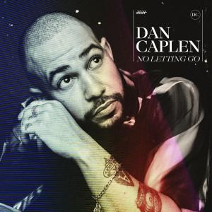 Album No Letting Go from Dan Caplen