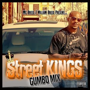 Album Street Kings Gumbo Mix Vol.1 from MC Breed