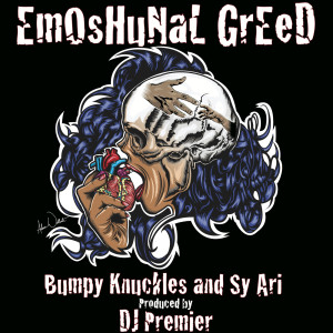 Album EmOsHuNaL GrEeD (Explicit) from Bumpy Knuckles