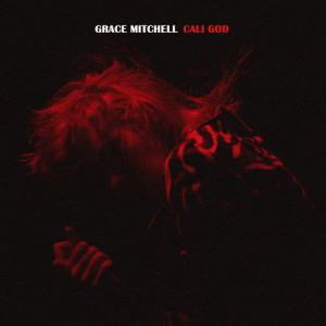 Album Cali God from Grace Mitchell
