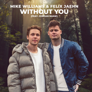Mike Williams的專輯Without You