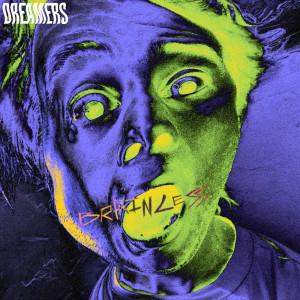 Album Brainless (Explicit) from Dreamers