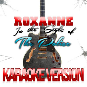 Karaoke - Ameritz的專輯Roxanne (In the Style of the Police) [Karaoke Version] - Single