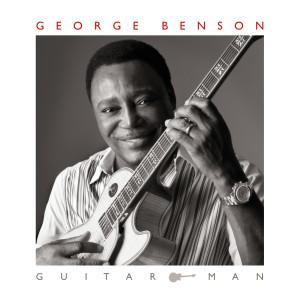 George Benson的專輯Guitar Man (Deluxe Edition)