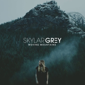 Album Moving Mountains from Skylar Grey