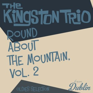 Oldies Selection: Round About the Mountain, Vol. 2