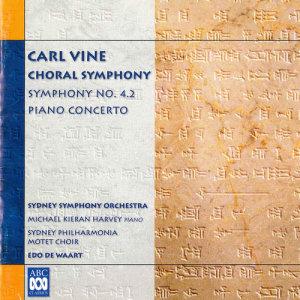 Edo De Waart的專輯Carl Vine: Choral Symphony