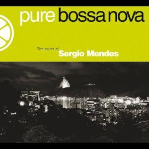 Pure Bossa Nova 2005 Sergio Mendes