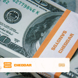 Album Cheddar (Explicit) from Anoyd