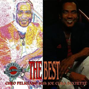 Cheo Feliciano的專輯The Best With Joe Cuba Sextette