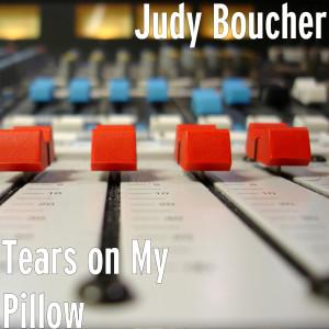 Album Tears on My Pillow from Judy Boucher