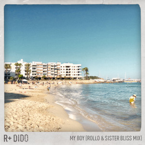 Album My Boy (Rollo & Sister Bliss Mix) from Dido