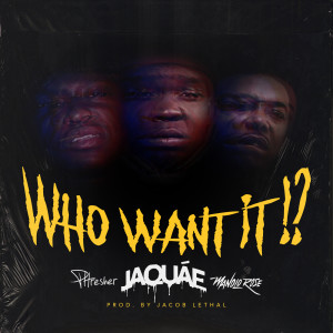 PHRESHER的專輯Who Want It!? (Explicit)