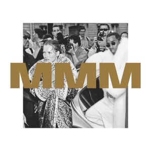 Album MMM from Puff Daddy & The Family
