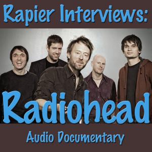 Listen to Rapier Interviews: Radiohead song with lyrics from Radiohead