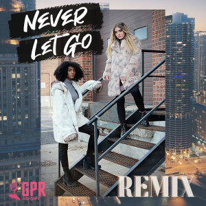 Album Never Let Go (Remix) from Girl Pow-R