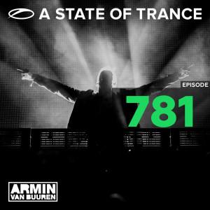 Album A State Of Trance Episode 781 from Armin van Buuren ASOT Radio