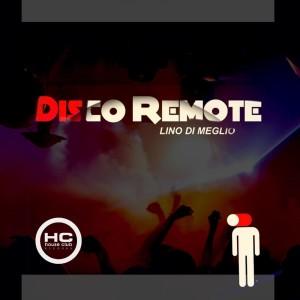Album Disco Remote from Lino Di Meglio